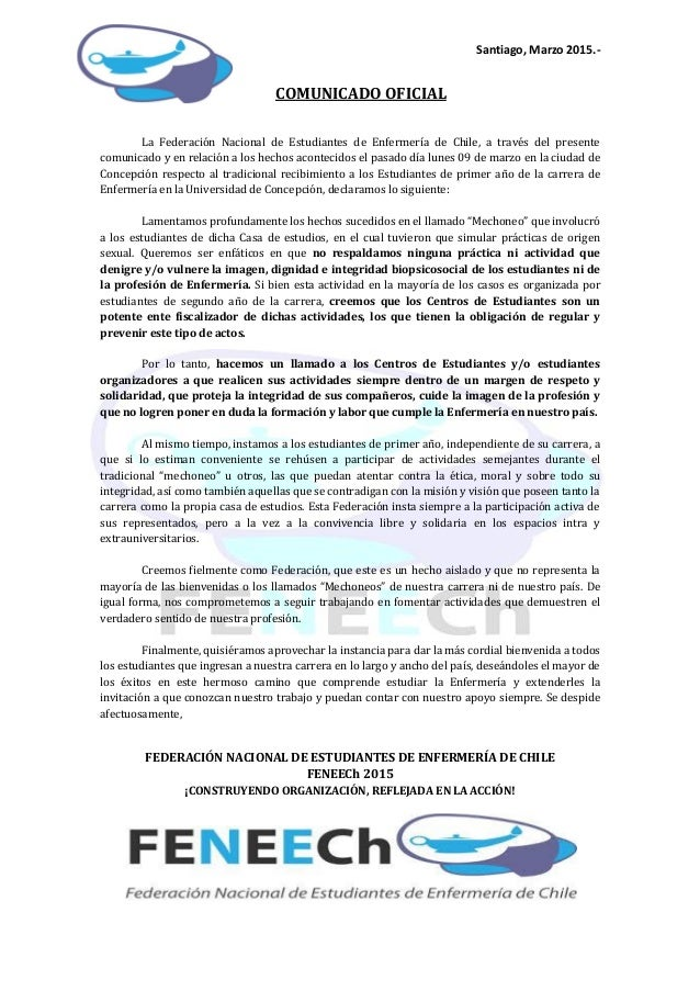 Santiago, Marzo 2015.- COMUNICADO OFICIAL La Federación Nacional de Estudiantes de Enfermería de Chile, a través del prese...