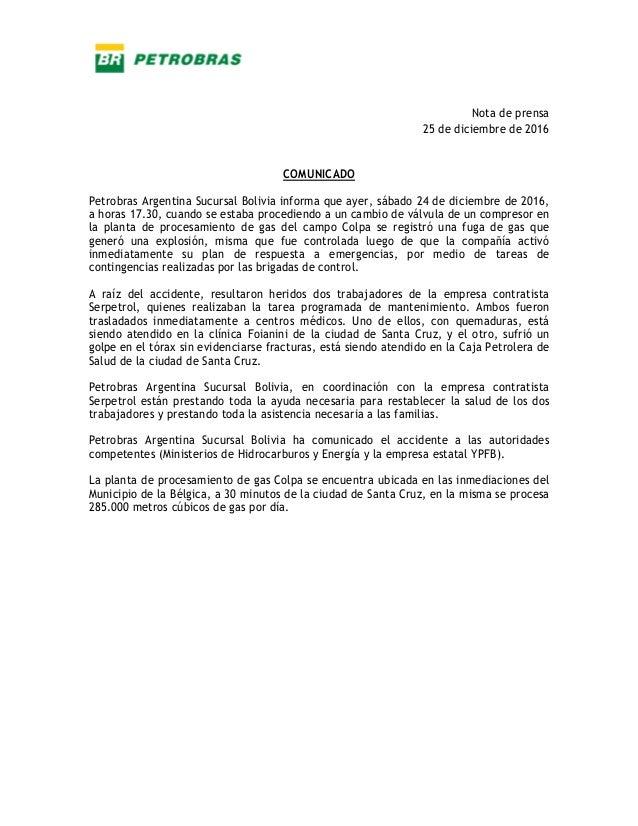 Nota de prensa 25 de diciembre de 2016 COMUNICADO Petrobras Argentina Sucursal Bolivia informa que ayer, sábado 24 de dici...