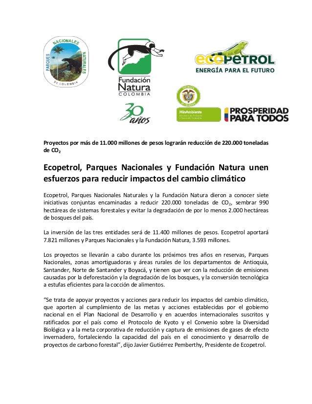 Proyectos por más de 11.000 millones de pesos lograrán reducción de 220.000 toneladas de CO2 Ecopetrol, Parques Nacionales...