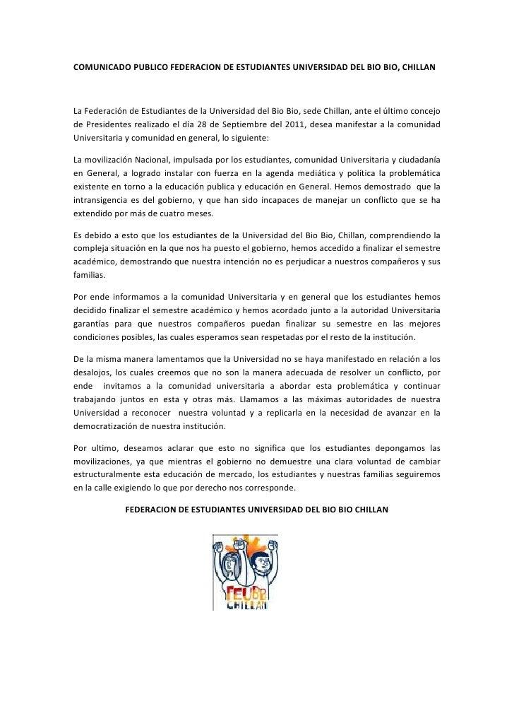 COMUNICADO PUBLICO FEDERACION DE ESTUDIANTES UNIVERSIDAD DEL BIO BIO, CHILLANLa Federación de Estudiantes de la Universida...