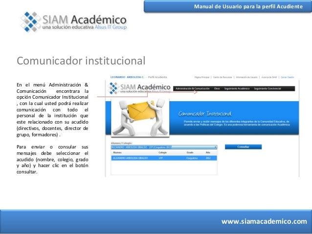 Manual de Usuario para la perfil Acudiente   Comunicador institucional   En el menú Administración &   Comunicación       ...