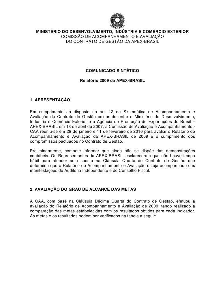 MINISTÉRIO DO DESENVOLVIMENTO, INDÚSTRIA E COMÉRCIO EXTERIOR             COMISSÃO DE ACOMPANHAMENTO E AVALIAÇÃO           ...