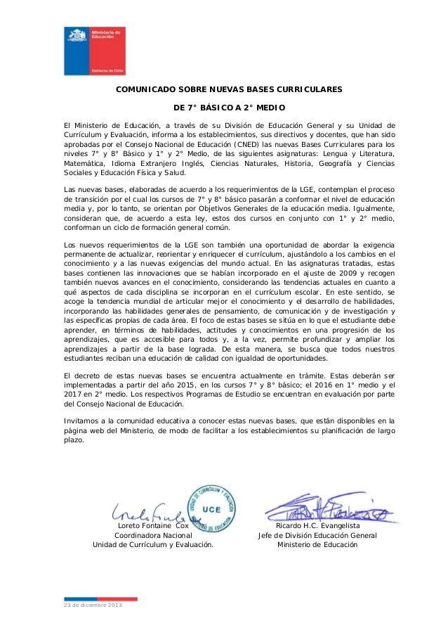 COMUNICADO SOBRE NUEVAS BASES CURRICULARES DE 7° BÁSICO A 2° MEDIO El Ministerio de Educación, a través de su División de ...