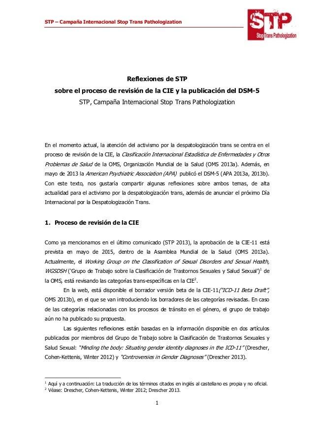 STP – Campaña Internacional Stop Trans Pathologization    1  Reflexiones de STP sobre el proceso de revisión de la CIE...
