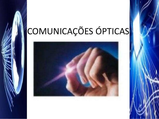 COMUNICAÇÕES ÓPTICAS