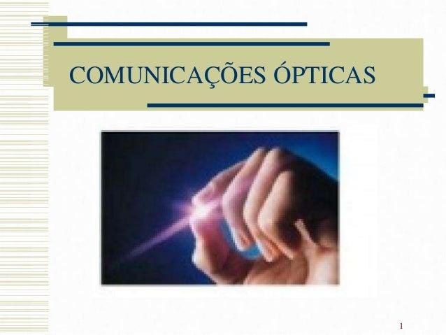 COMUNICAÇÕES ÓPTICAS1