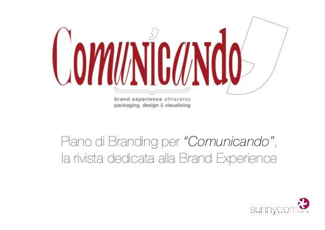 """Piano di Branding per """"Comunicando"""", la rivista dedicata alla Brand Experience"""