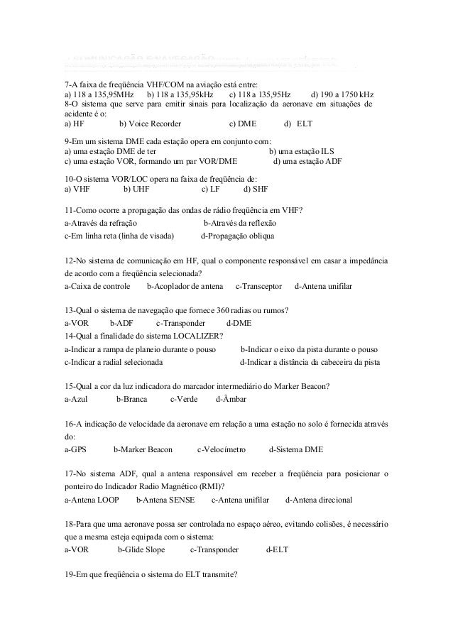 COMUNICAÇÃO E NAVEGAÇÃO1-As informações do ADF são apresentadas, através do instrumento denominado:a) DME b) RMI c) TRANSP...