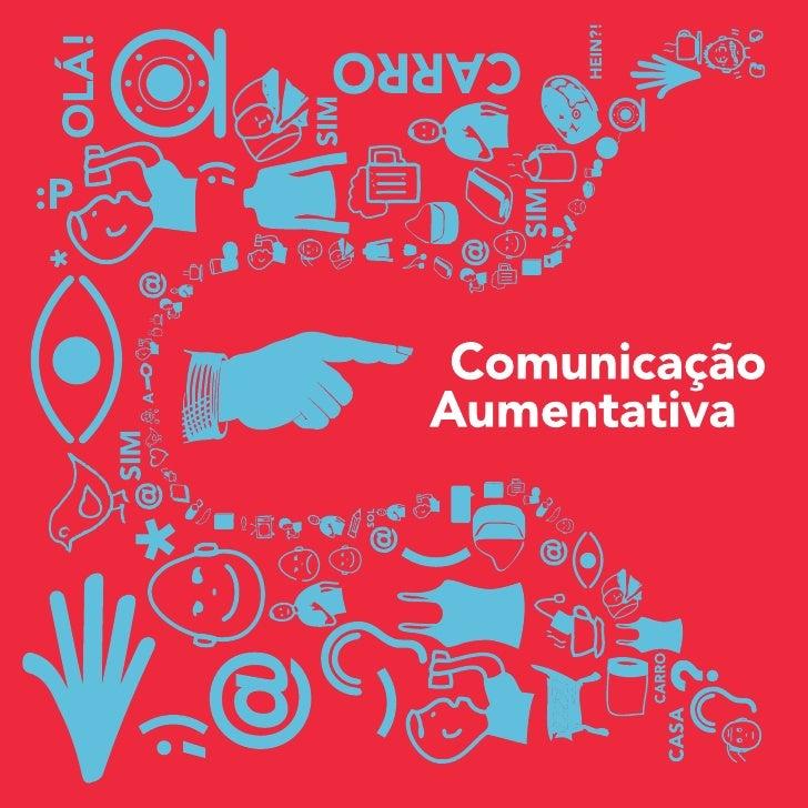 TítuloComunicação AumentativaAutoresDireção Regional de Educação do CentroCentro de Recursos para a Inclusão Digital — ESE...