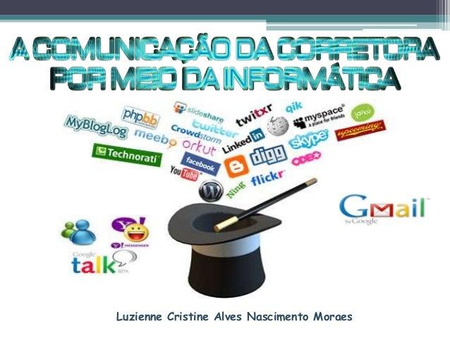 Luzienne Cristine Alves Nascimento Moraes