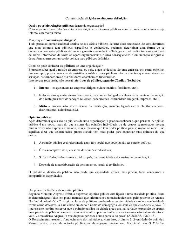 1                            Comunicação dirigida escrita, uma definição:Qual o papel do relações públicas dentro da organ...