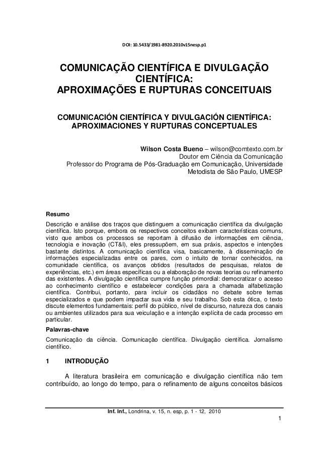 Inf. Inf., Londrina, v. 15, n. esp, p. 1 - 12, 2010 1 DOI: 10.5433/1981-8920.2010v15nesp.p1 COMUNICAÇÃO CIENTÍFICA E DIVUL...