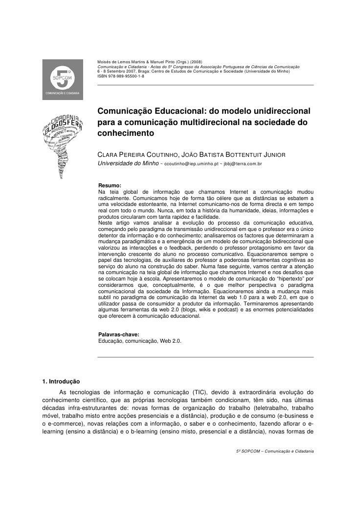 Moisés de Lemos Martins & Manuel Pinto (Orgs.) (2008)                    Comunicação e Cidadania - Actas do 5º Congresso d...