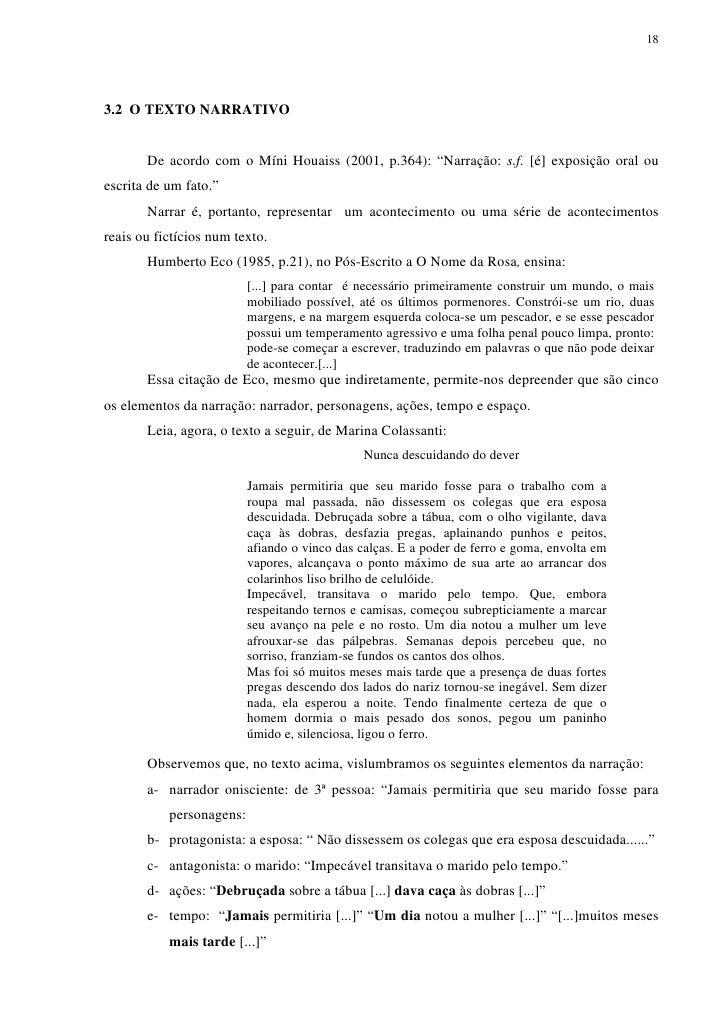 """183.2 O TEXTO NARRATIVO       De acordo com o Míni Houaiss (2001, p.364): """"Narração: s.f. [é] exposição oral ouescrita de ..."""