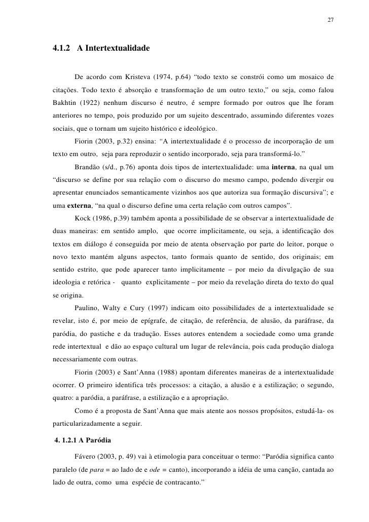 """274.1.2 A Intertextualidade       De acordo com Kristeva (1974, p.64) """"todo texto se constrói como um mosaico decitações. ..."""