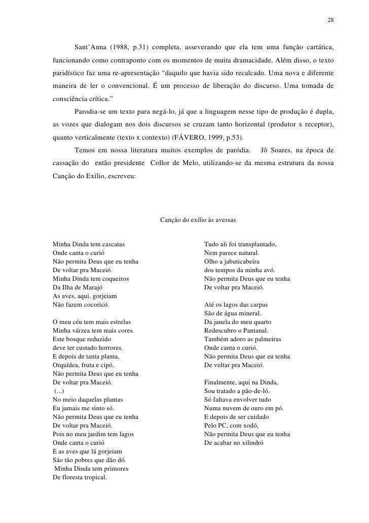 28       Sant'Anna (1988, p.31) completa, asseverando que ela tem uma função cartática,funcionando como contraponto com os...