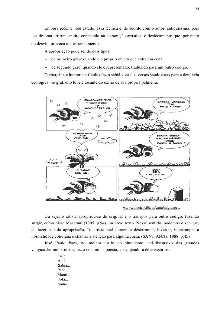 34       Embora recente seu estudo, essa técnica é, de acordo com o autor, antiqüíssima, poisusa de uma artifício muito co...