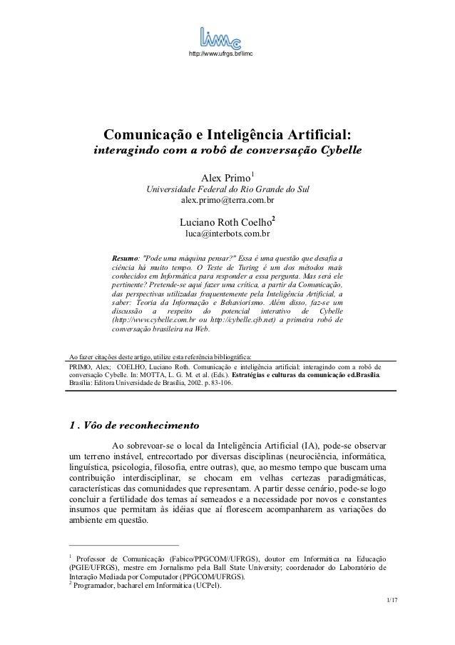 http://www.ufrgs.br/limc             Comunicação e Inteligência Artificial:         interagindo com a robô de conversação ...