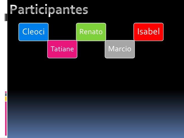 Participantes<br />