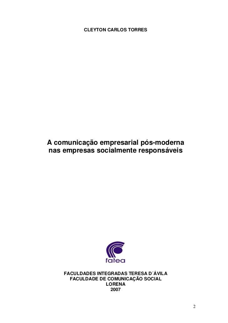 CLEYTON CARLOS TORRESA comunicação empresarial pós-modernanas empresas socialmente responsáveis    FACULDADES INTEGRADAS T...