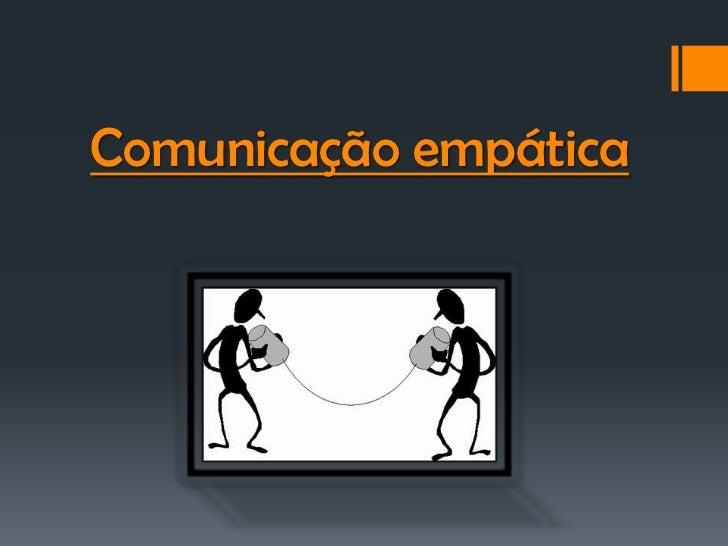 Comunicação empática