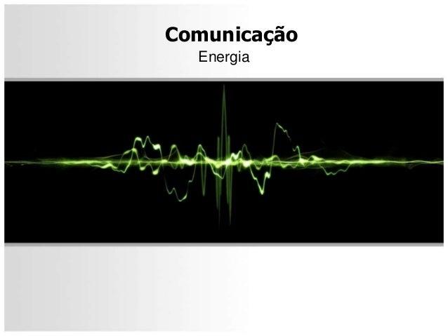 ComunicaçãoEnergia