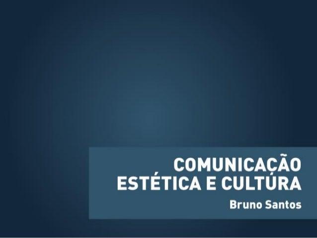 Comunicação estética e cultura - Conceitos de estética