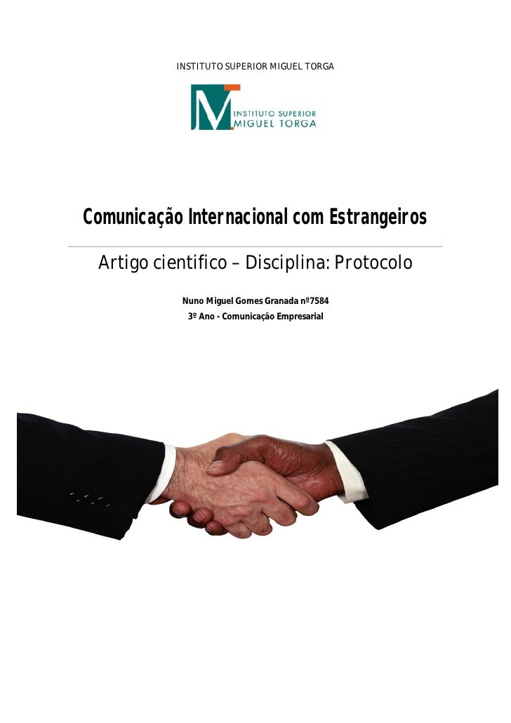 INSTITUTO SUPERIOR MIGUEL TORGA     Comunicação Internacional com Estrangeiros   Artigo cientifico – Disciplina: Protocolo...
