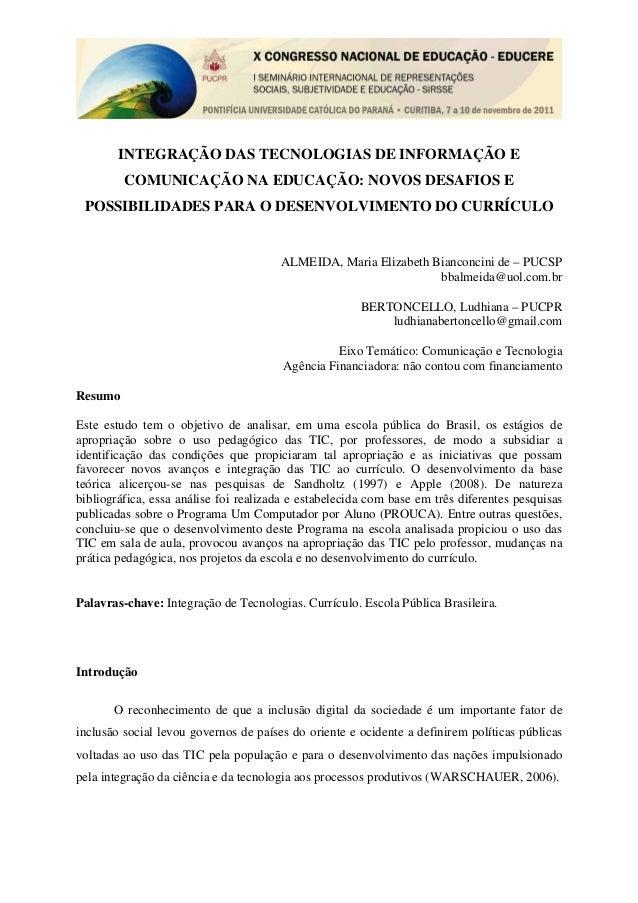 INTEGRAÇÃO DAS TECNOLOGIAS DE INFORMAÇÃO ECOMUNICAÇÃO NA EDUCAÇÃO: NOVOS DESAFIOS EPOSSIBILIDADES PARA O DESENVOLVIMENTO D...