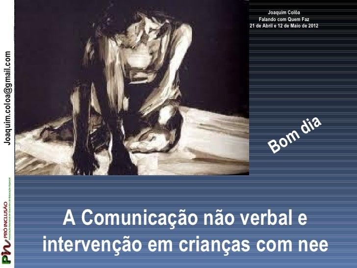 Joaquim Colôa                                                    Falando com Quem Faz                                     ...