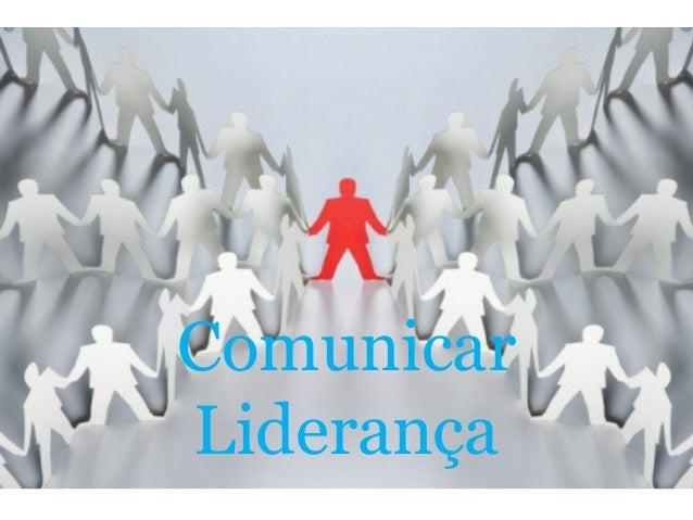 Comunicar Liderança