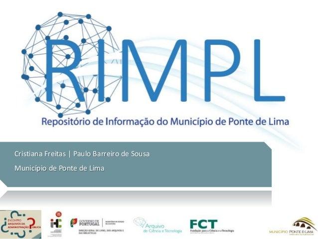 Cristiana Freitas | Paulo Barreiro de Sousa Município de Ponte de Lima