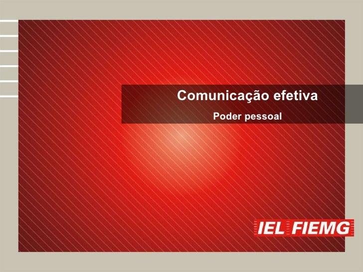 Comunicação efetiva Poder pessoal