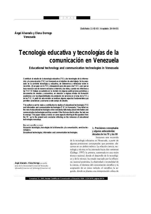 Comunicar, 21, 2003, Revista Científica de Comunicación y Educación; ISSN: 1134-3478; páginas 69-74 Tecnología educativa y...
