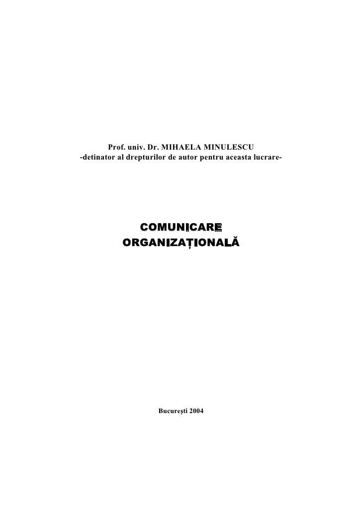 Prof. univ. Dr. MIHAELA MINULESCU -detinator al drepturilor de autor pentru aceasta lucrare-                   COMUNICARE ...