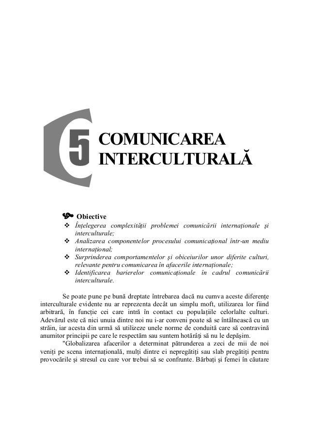 5 Obiective Înţelegerea complexităţii problemei comunicării internaţionale şi interculturale; Analizarea componentelor pro...