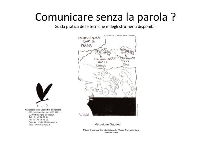 Comunicare senza la parola ? Guida pratica delle tecniche e degli strumenti disponibili