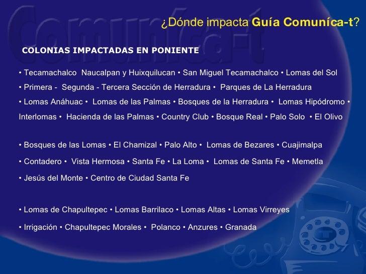 •  Tecamachalco  Naucalpan y Huixquilucan • San Miguel Tecamachalco • Lomas del Sol •  Primera -  Segunda - Tercera Secció...