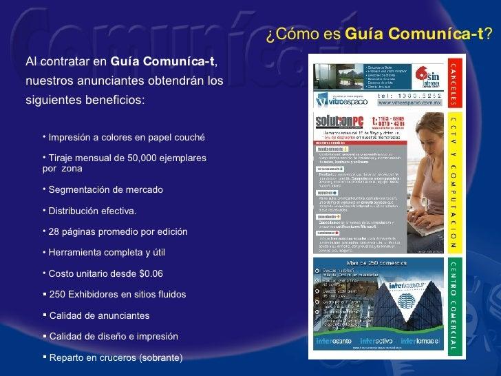 Al contratar en  Gu ía  Comuníca-t , nuestros anunciantes obtendrán los siguientes beneficios: <ul><li>Impresión a colores...