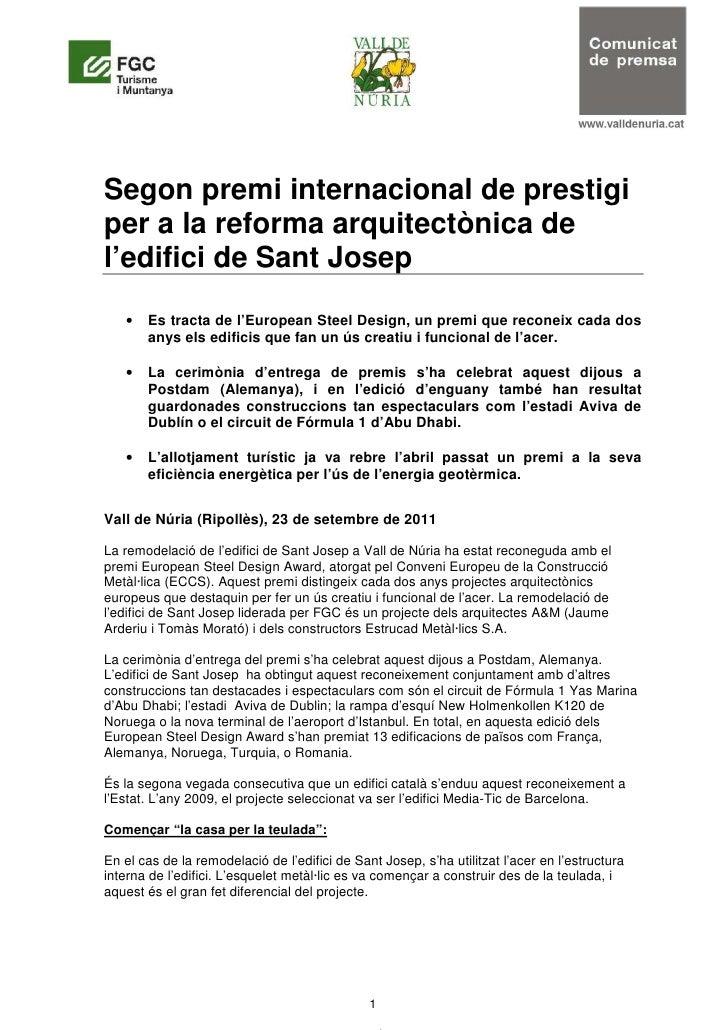 Segon premi internacional de prestigiper a la reforma arquitectònica del'edifici de Sant Josep   •   Es tracta de l'Europe...