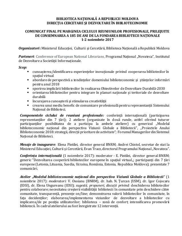 BIBLIOTECA NAŢIONALĂ A REPUBLICII MOLDOVA DIRECŢIA CERCETARE ŞI DEZVOLTARE ÎN BIBLIOTECONOMIE COMUNICAT FINAL PE MARGINEA ...