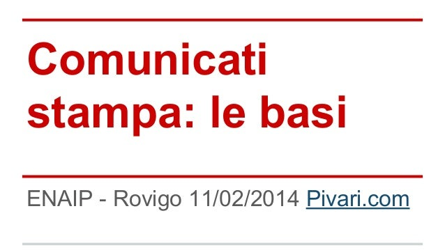 Comunicati stampa: le basi ENAIP - Rovigo 11/02/2014 Pivari.com