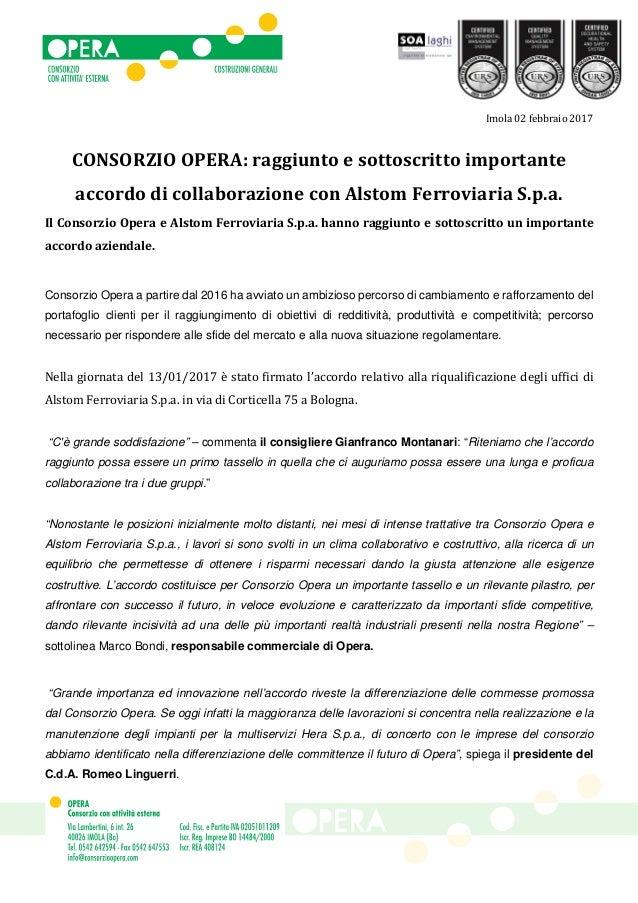 Imola 02 febbraio 2017 CONSORZIO OPERA: raggiunto e sottoscritto importante accordo di collaborazione con Alstom Ferroviar...