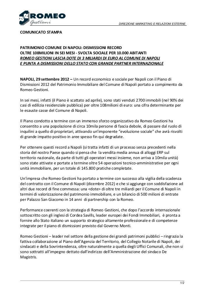 DIREZIONE MARKETING E RELAZIONI ESTERNECOMUNICATO STAMPAPATRIMONIO COMUNE DI NAPOLI: DISMISSIONI RECORDOLTRE 108MILIONI IN...