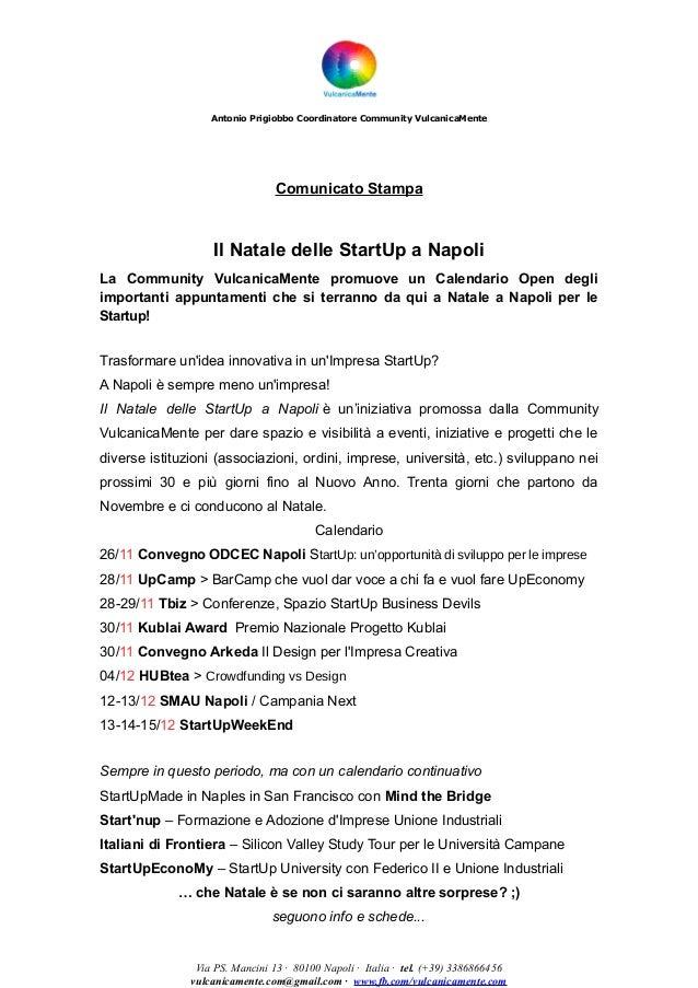 Antonio Prigiobbo Coordinatore Community VulcanicaMente  Comunicato Stampa  Il Natale delle StartUp a Napoli La Community ...