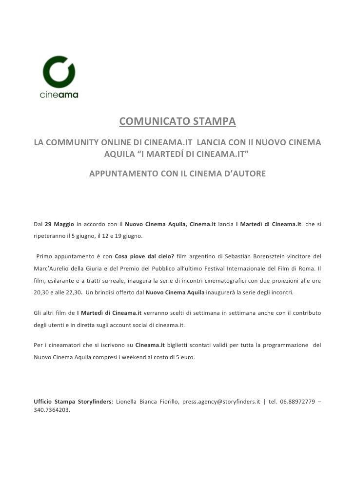 """COMUNICATO STAMPALA COMMUNITY ONLINE DI CINEAMA.IT LANCIA CON Il NUOVO CINEMA             AQUILA """"I MARTEDÍ DI CINEAMA.IT""""..."""