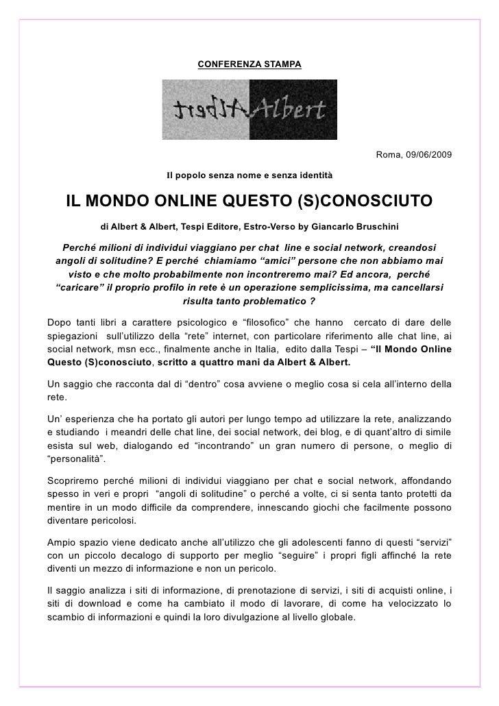 CONFERENZA STAMPA                                                                                     Roma, 09/06/2009    ...