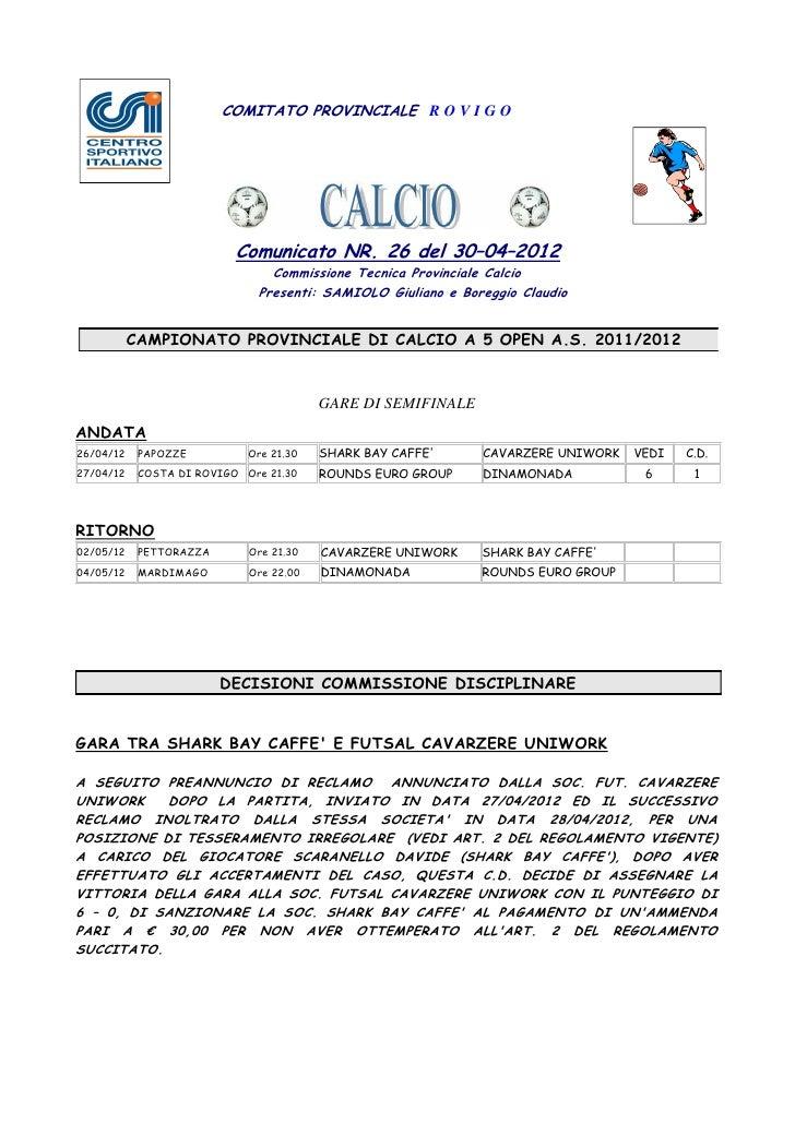 COMITATO PROVINCIALE R O V I G O                           Comunicato NR. 26 del 30–04–2012                               ...