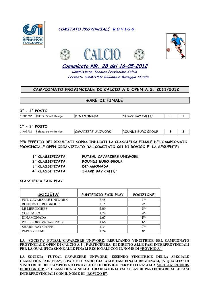 COMITATO PROVINCIALE R O V I G O                               Comunicato NR. 28 del 16–05–2012                           ...