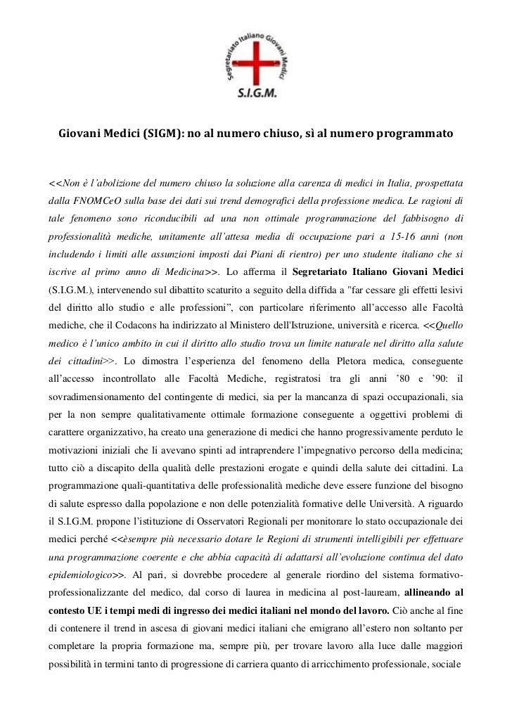 COMUNICATO STAMPA<br />Giovani Medici (SIGM): no al numero chiuso, sì al numero programmato<br /><<Non è l'abolizione del ...